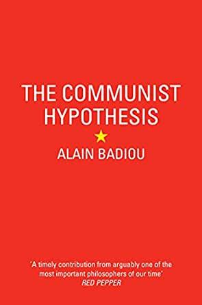 فرضیه کمونیسم - آلن بدیو